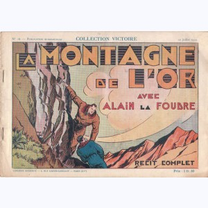 Collection Victoire : n° 18, Alain la Foudre : La montagne de l'or