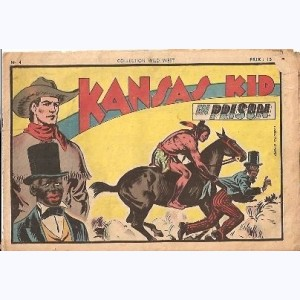 Collection Wild West : n° 4, Kansas Kid : En prison