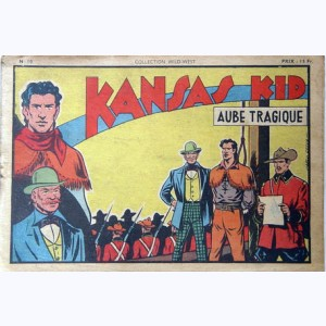 Collection Wild West : n° 10, Kansas Kid : Aube tragique