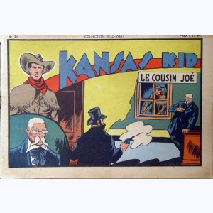 Collection Wild West : n° 21, Kansas Kid : Le cousin Joé