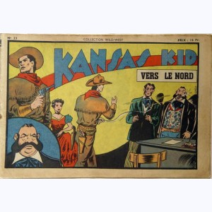 Collection Wild West : n° 23, Kansas Kid : Vers le Nord