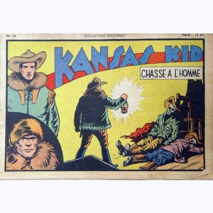 Collection Wild West : n° 25, Kansas Kid : Chasse à l'homme