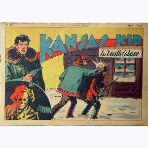 Collection Wild West : n° 26, Kansas Kid : La vieille cabane