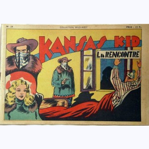 Collection Wild West : n° 28, Kansas Kid : La rencontre