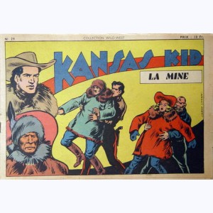 Collection Wild West : n° 29, Kansas Kid : La mine