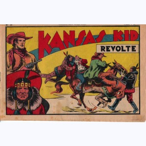 Collection Wild West : n° 36, Kansas Kid : Révolte