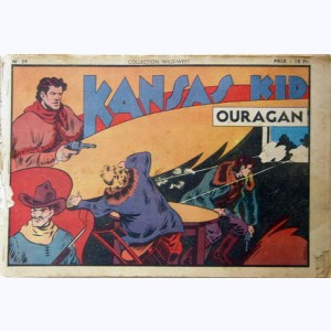 Collection Wild West : n° 39, Kansas Kid : Ouragan