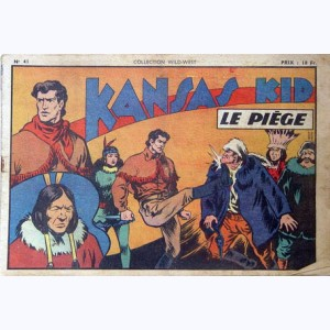 Collection Wild West : n° 41, Kansas Kid : Le piège