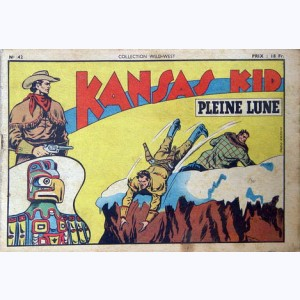 Collection Wild West : n° 42, Kansas Kid : Pleine Lune