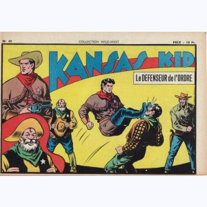 Collection Wild West : n° 45, Kansas Kid : Le défenseur de l'ordre
