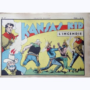 Collection Wild West : n° 47, Kansas Kid : L'incendie