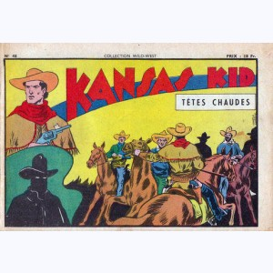 Collection Wild West : n° 48, Kansas Kid : Têtes chaudes