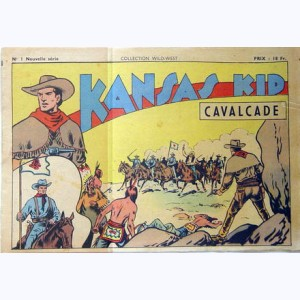 Collection Wild West (2 ème Série) : n° 1, Kansas Kid : Cavalcade