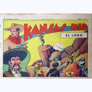 Collection Wild West (2 ème Série) : n° 14, Kansas Kid : El Lobo