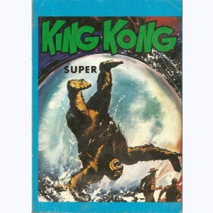 King Kong (Album) : n° 10, Recueil Super (23, 24, 25)
