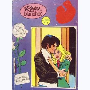 Roses Blanches (Album) : n° 4, Recueil 4 (S11, S12, 236)