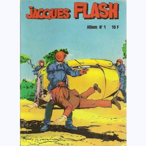Jacques Flash (Album) : n° 1, Recueil 1 (01, 02, 03)