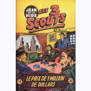 Les 3 Scouts : n° 6, Le prix de 1 million de dollars