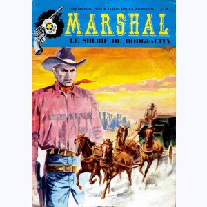 Marshal le Shérif de Dodge City : n° 3, Le grand coup