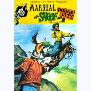 Marshal le Shérif de Dodge City : n° 5, L'attaque du train