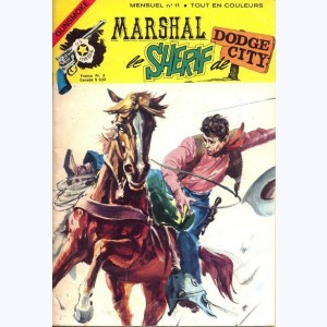 Marshal le Shérif de Dodge City : n° 11, Le docteur Hater