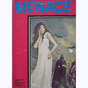 Menace : n° 1, La mort rode