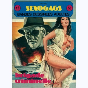 Sexogags : n° 2, Brigade criminelle