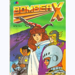 "Bomber X : n° 3, Force ""One"""