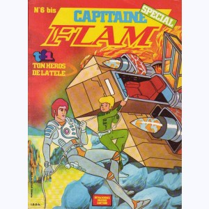 Capitaine Flam Spécial : n° 6, L'astronef perdu