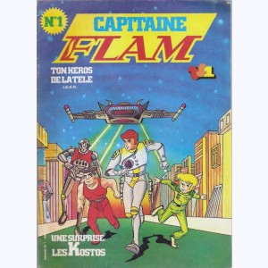Capitaine Flam Journal : n° 1, Le roi de l'univers