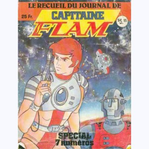 Capitaine Flam Journal (Album) : n° 1, Recueil 1 (02, 03, 04, 05, 06, 07)