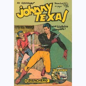 Johnny Texas : n° 1, Ranchero