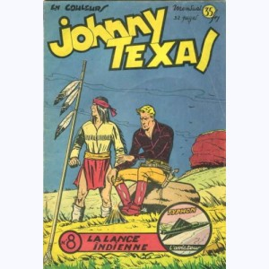 Johnny Texas : n° 8, La lance indienne