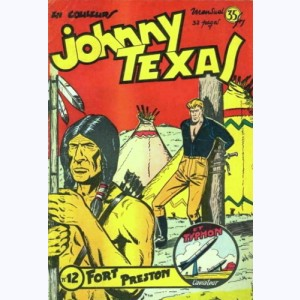 Johnny Texas : n° 12, Fort Preston