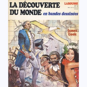 La Découverte du Monde en BD : n° 14, James COOK