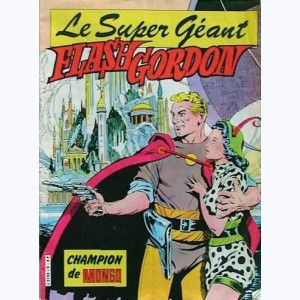 Flash Gordon Géant : n° 8, Champion de Mongo (Perdu au pays ...)