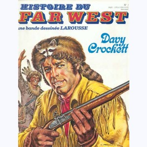Histoire du Far West : n° 1, Davy Crockett