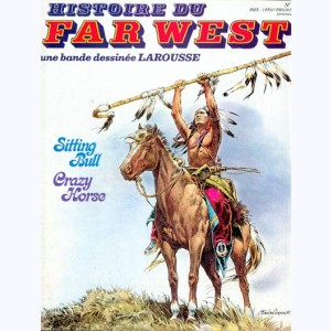 Histoire du Far West : n° 2, Sitting Bull, Crazy Horse