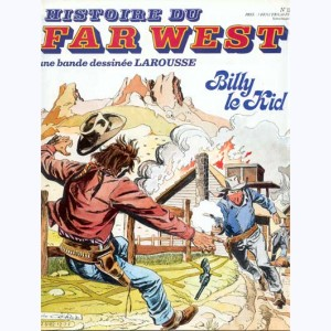 Histoire du Far West : n° 12, Billy le Kid