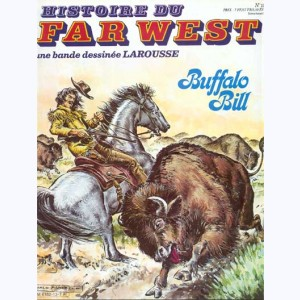 Histoire du Far West : n° 13, Buffalo Bill