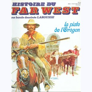 Histoire du Far West : n° 25, La piste de l'Oregon