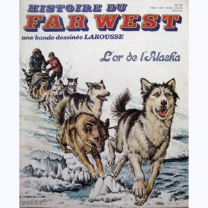 Histoire du Far West : n° 36, L'or de l'Alaska