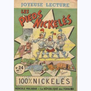 Joyeuse Lecture : n° 24, Les Pieds Nickelés 100% nickelés