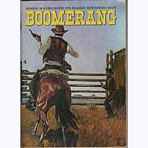 Boomerang : n° 4, Hold up a rider