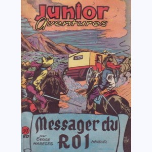 Junior Aventures : n° 27, Le messager du roi