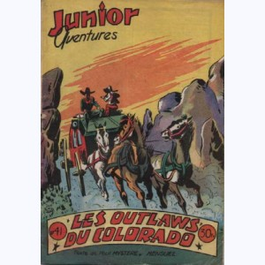 Junior Aventures : n° 41, Les outlaws du Colorado