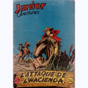 Junior Aventures : n° 47, L'attaque de l'hacienda