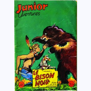 Junior Aventures : n° 48, Le bison noir