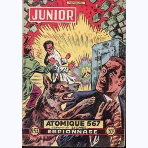Junior Espionnage : n° 53, Atomique 567