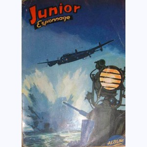Junior Espionnage (Album) : n° 1, Recueil 1 (17, 18, 19, 20, 21, 22)